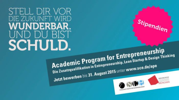 Academic Program for Entrepreneurship (APE): Bewerbung und Stipendien!