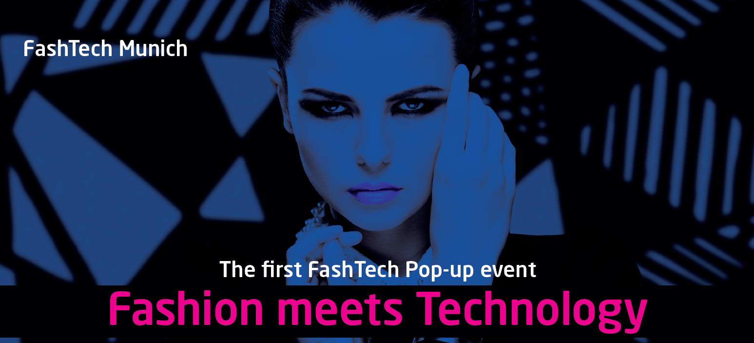 The first FashTech Pop-up event: Fashion meets Technology, January 16-17, 2016