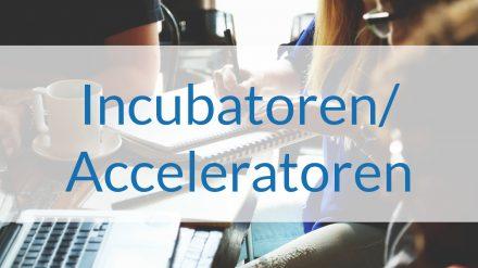 Incubatoren / Acceleratoren