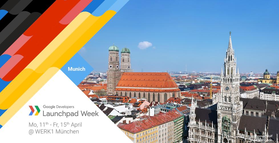 Google Launchpad Week vom 11. bis 15. April 2016 im Werk1 in München.