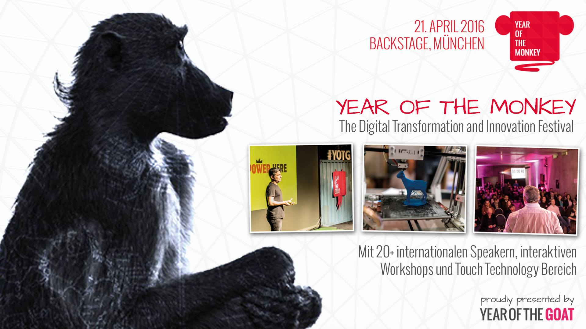 Year of the Monkey - The Digital Innovation Festival am 21. April 2016 im Backstage München.