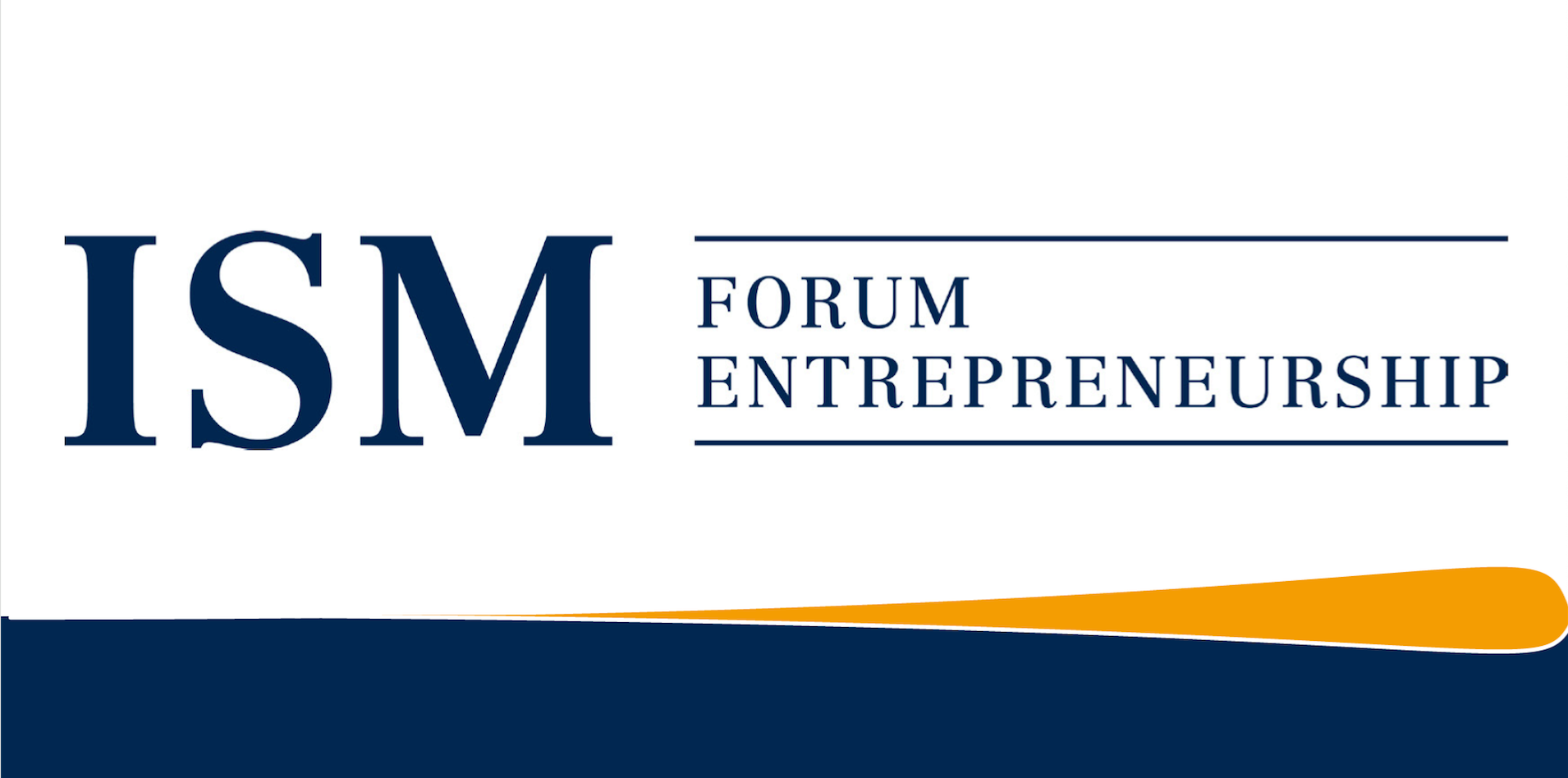 ISM Forum Entrepreneurship