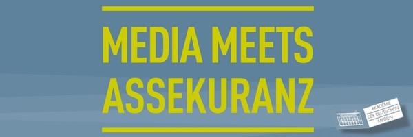 MEDIA MEETS ASSEKURANZ – Mit digitalen Medien näher am Kunden
