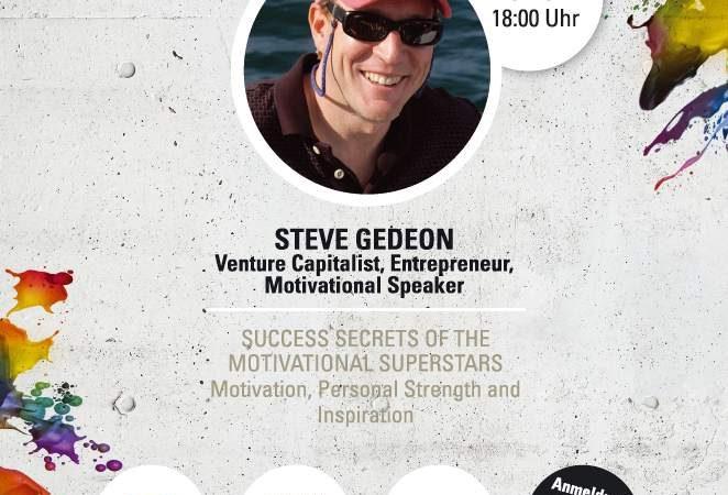 Unternehmer Live Erleben: STEVE GEDEON