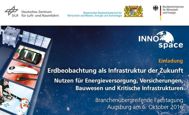 """Fachtagung """"Erdbeobachtung als Infrastruktur der Zukunft – Nutzen für Energieversorgung, Versicherungen, Bauwesen und Kritische Infrastrukturen"""""""
