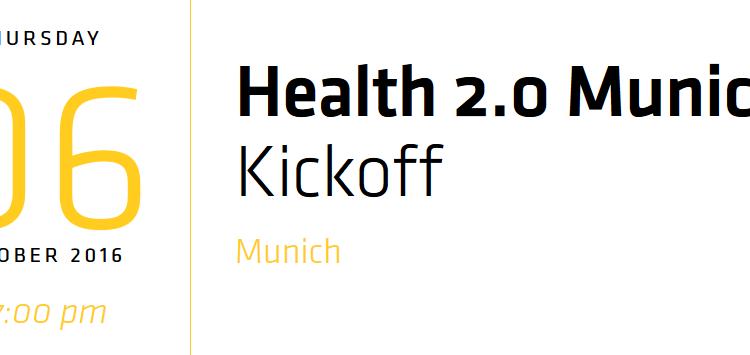 Health 2.0 Munich Kickoff