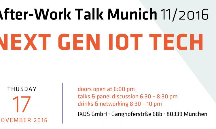 IXDS After-Work Talk – Next Gen IoT Tech