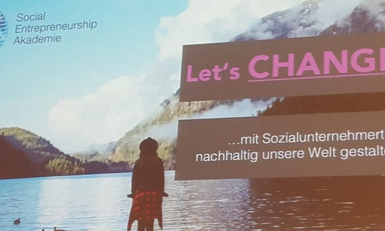 Let's change – wie Sozialunternehmer die Welt gestalten
