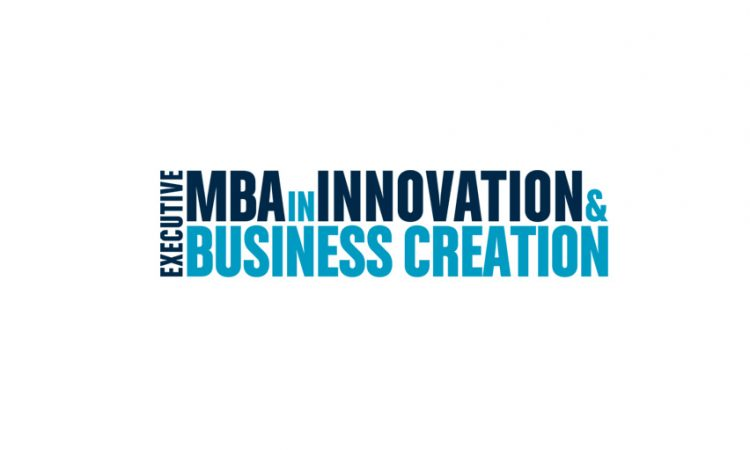Executive MBA in Innovation & Business Creation