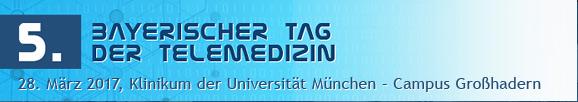 """5. Bayerischer Tag der Telemedizin: """"Vernetzte Zukunft"""""""