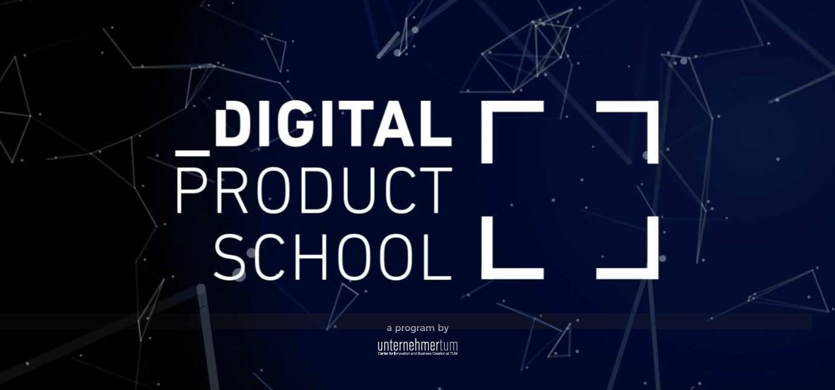 Digital Product School   Munich Startup