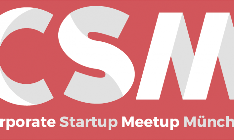 5. Corporate Startup Meetup: Mittelstand meets Startups – Deutschland Sorgenkind der Innovation?