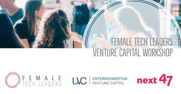 Female Tech Leaders Women in Venture Capital Workshop