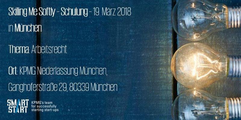 Skilling Me Softly München: Arbeitsrecht
