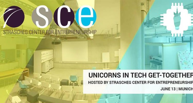 UNICORNS IN TECH MUNICH meets Strascheg Center for Entrepreneurship