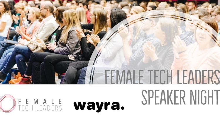 Female Tech Leaders Speaker Night – Inspire Series: Female Entrepreneurs & Women-Run Startups