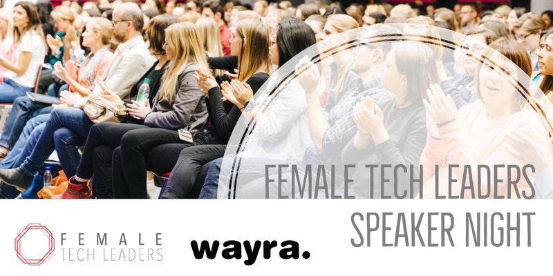 Female Tech Leaders Speaker Night – Inspire Series: Female Entrepreneurs & Women-Run Startups