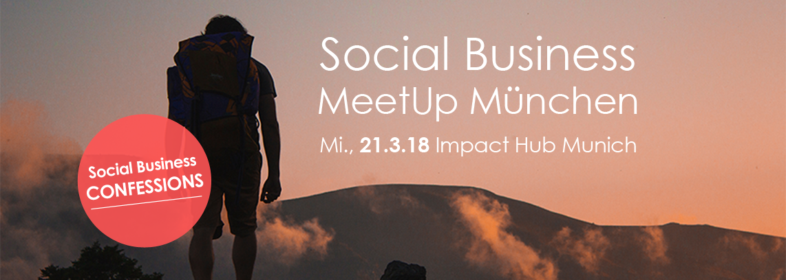 Social Business MeetUp: Social Business Confessions