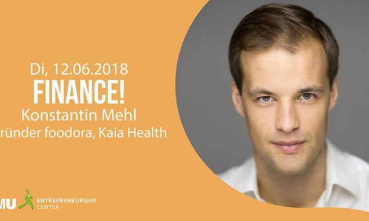 """Unglaublich Unternehmerisch – """"Finance!"""" mit Konstantin Mehl"""