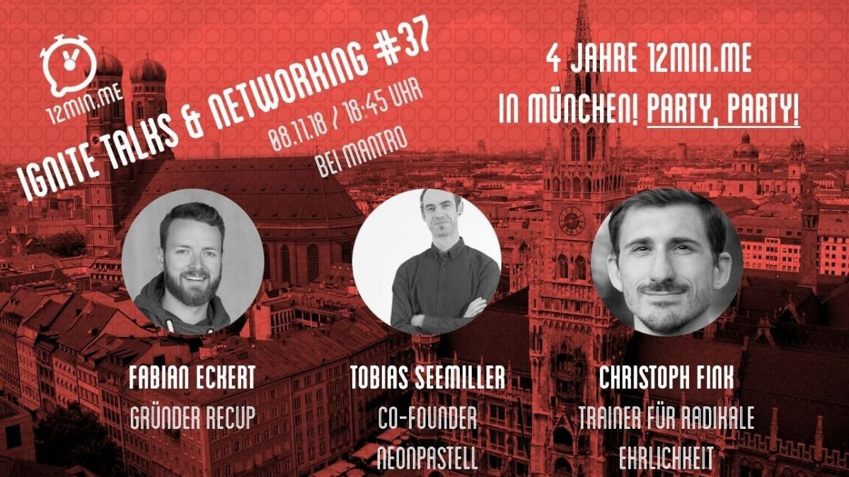 4 Jahres Party! 12min.me – Ignite Talks & Networking #37
