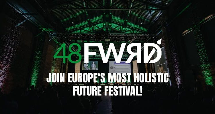 48forward – The Future Festival