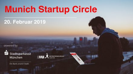 Munich Startup Circle, Februar 2019