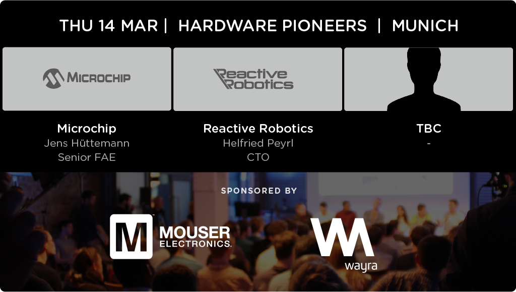 Robotics Tech Today and Beyond - Talks by Microchip, Reactive Robotics and more