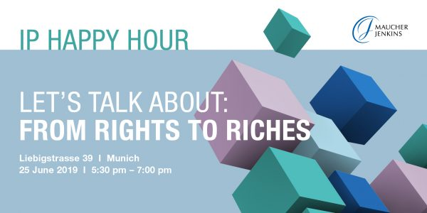 IP Happy Hour - From rights to riches