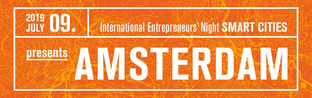 International Entrepreneurs' Night presents AMSTERDAM