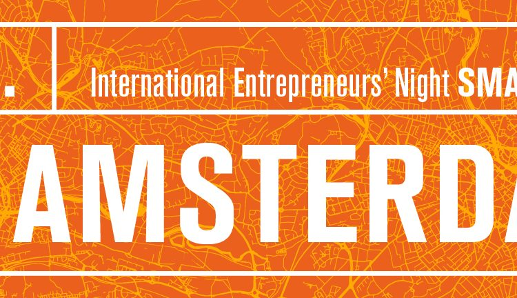 International Entrepreneurs' Night presents AMSTERDAM