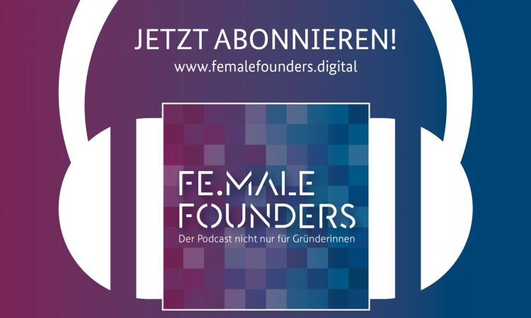 Podcast Fe.Male Founders