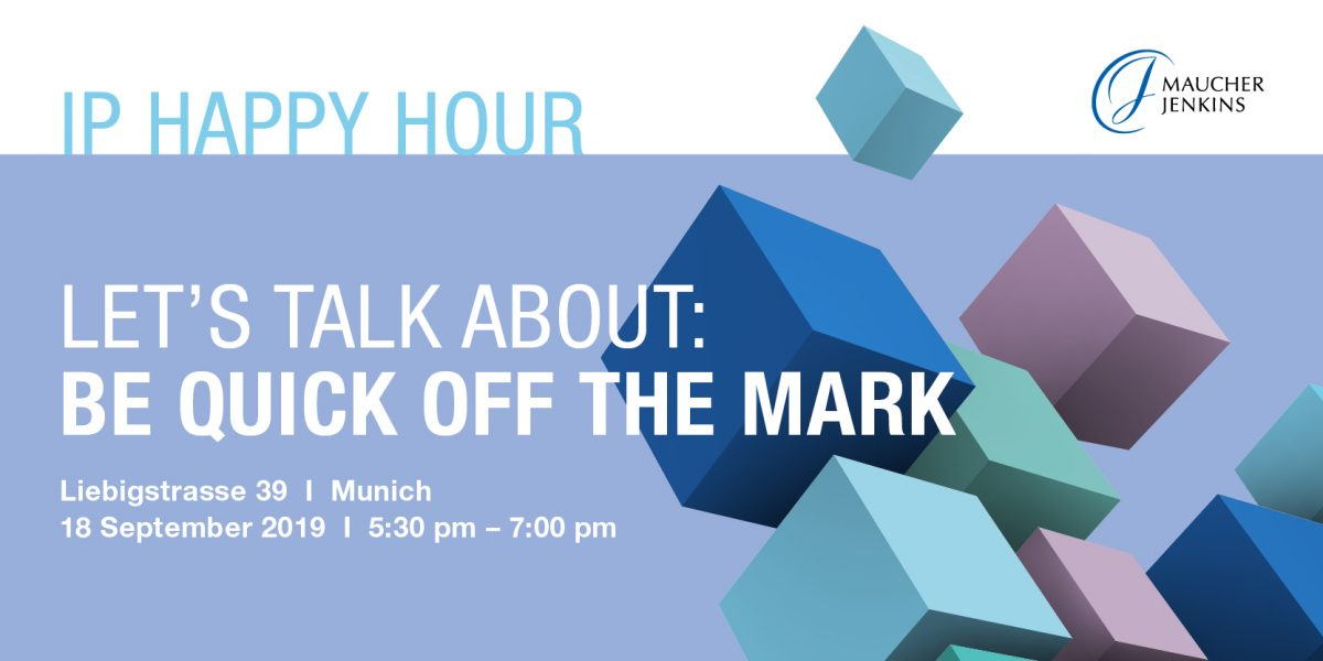 "IP Happy Hour: ""Be quick off the mark - Advice for trade mark protection"""