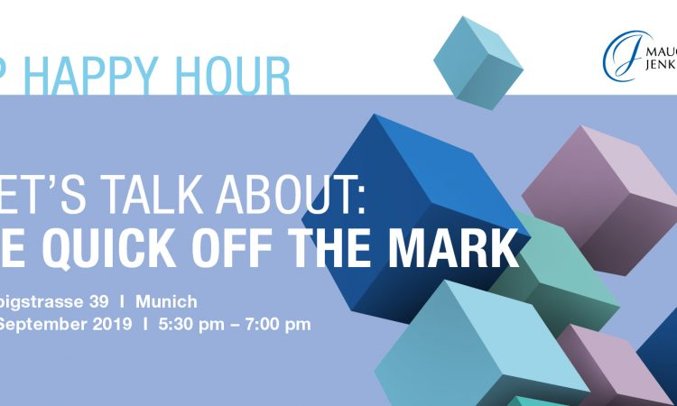 """IP Happy Hour: """"Be quick off the mark - Advice for trade mark protection"""""""