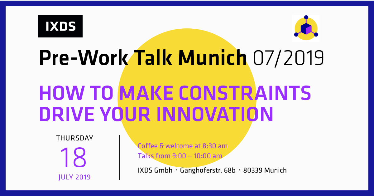 Pre-Work Talk Munich Making constraints an asset that drives innovation in your startup