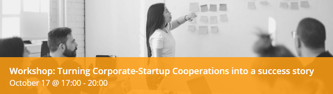 Workshop: Turning Corporate-Startup Cooperations into a success story