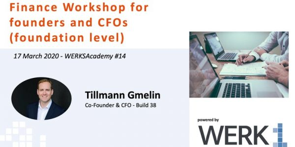 """WERKSAcademy #14   """"Finance Workshop for founders and CFOs (foundation level)"""""""