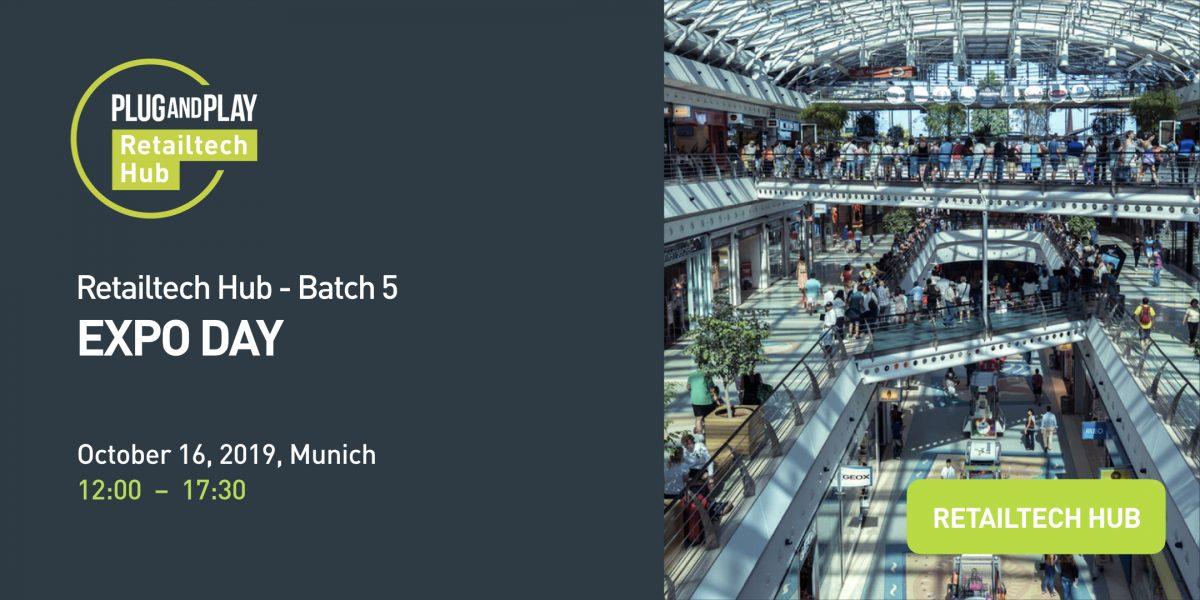EXPO DAY 5 - Plug and Play Retailtech Hub