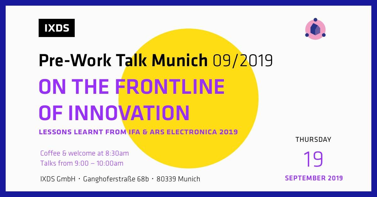 IXDS Pre-Work Talk: On the frontline of digital innovation