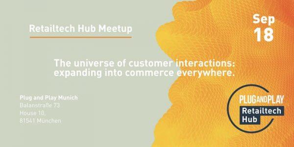 Plug and Play Retailtech Hub meetup: Commerce everywhere.