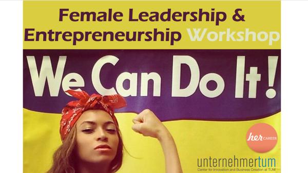 Female Leadership & Entrepreneurship