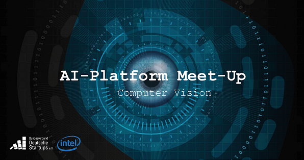 AI-Platform Meet-up by German Startup Association & Intel