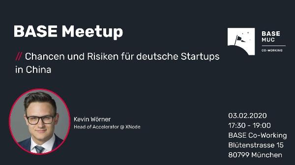 Startup BASE- Chancen und Risiken für deutsche Startups in China