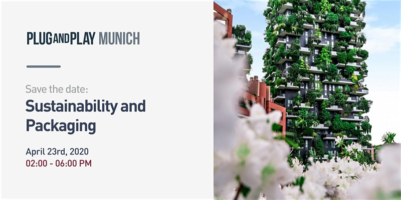 Plug and Play Munich: Sustainability & Packaging