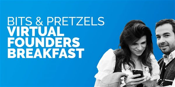 Bits & Pretzels Virtual Founders Breakfast