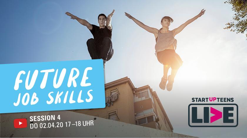 "Startup Teens ""Your Future Job Skills"" - Session 4"