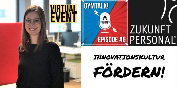 Gymtalk! Employee Experience als Schlüssel zu Innovationskultur