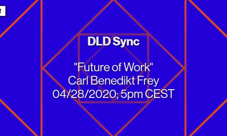 DLD Sync with Carl Benedikt Frey
