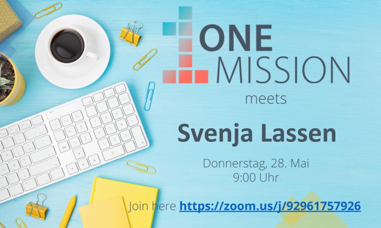 ONE MISSION meets… Svenja Lassen!