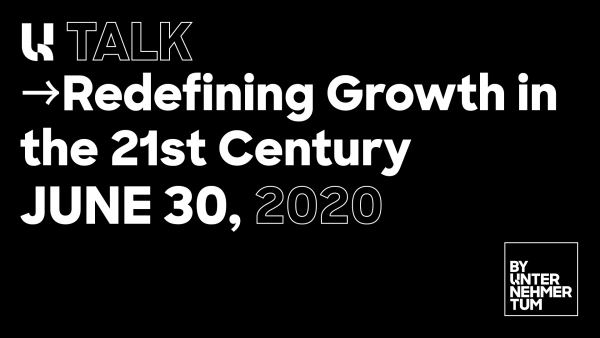 U Talk - Redefining growth in the 21st century