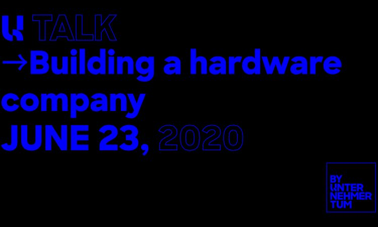 U Talk - Building a hardware company